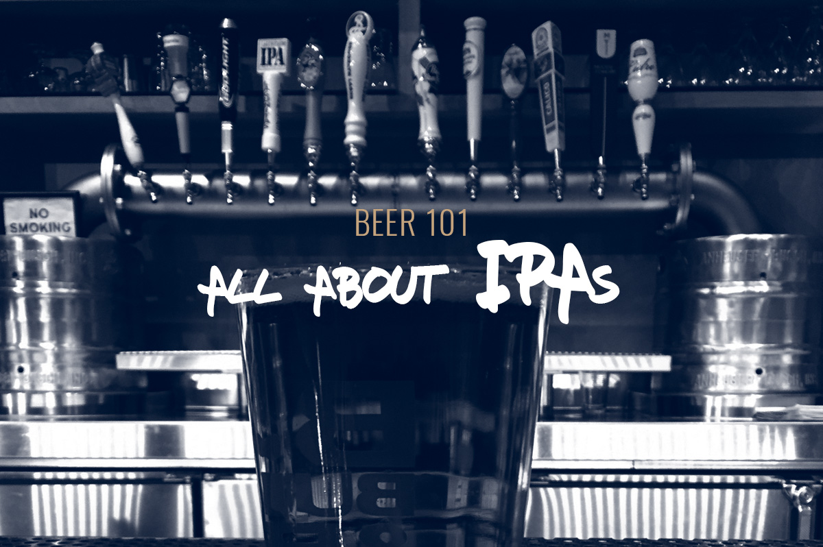 TBF 16: Beer 101 – All About IPAs