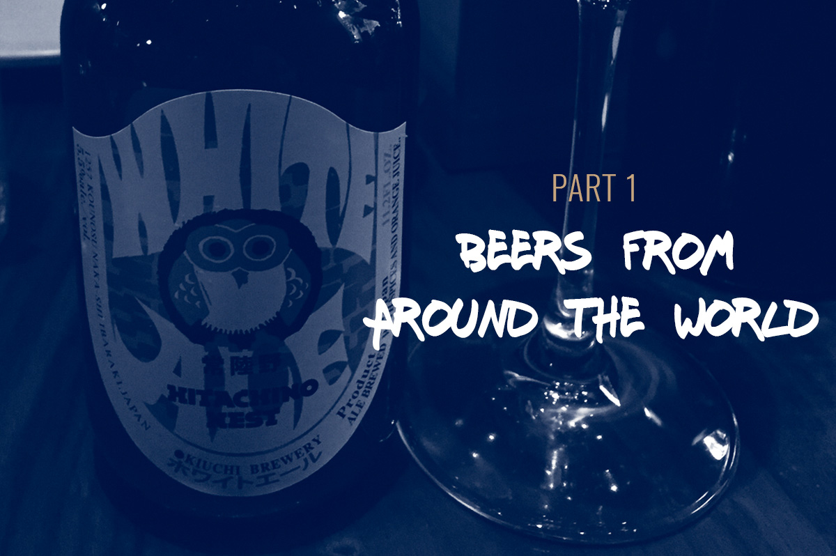 TBF 18: Beers From Around The World – Part 1