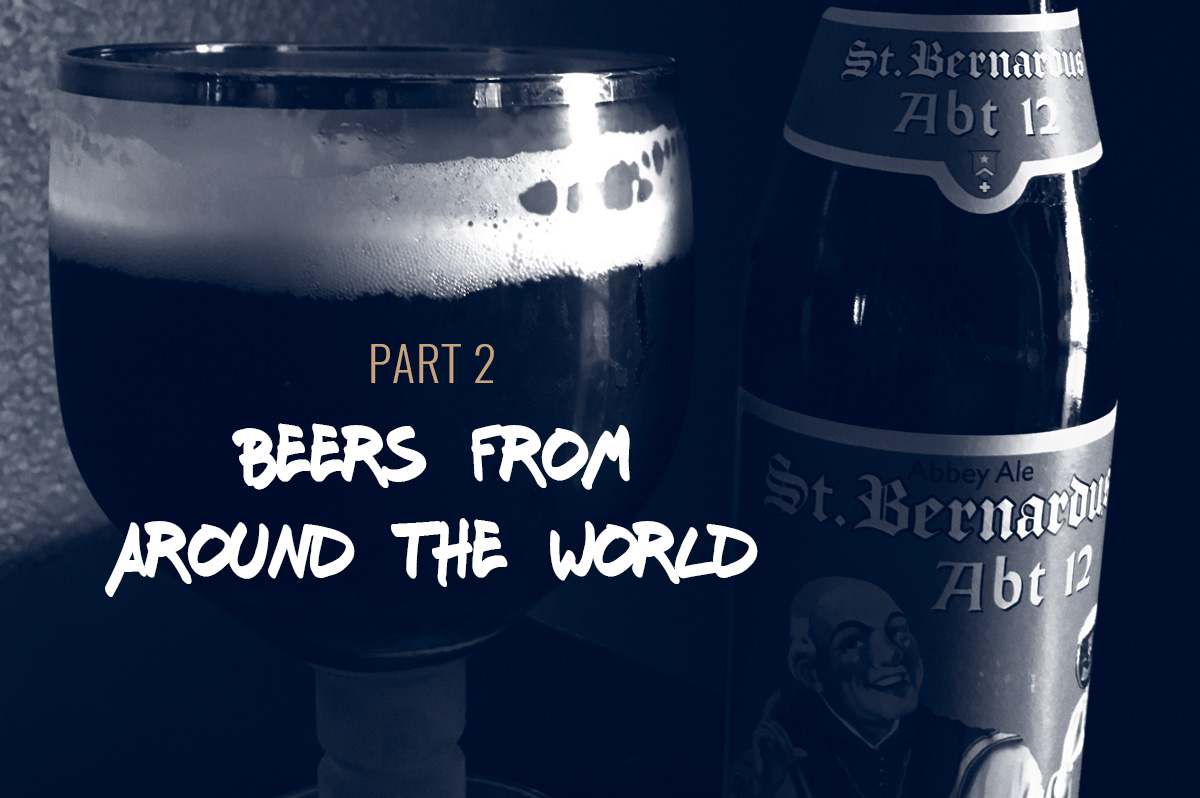 Beers From Around The World Part2