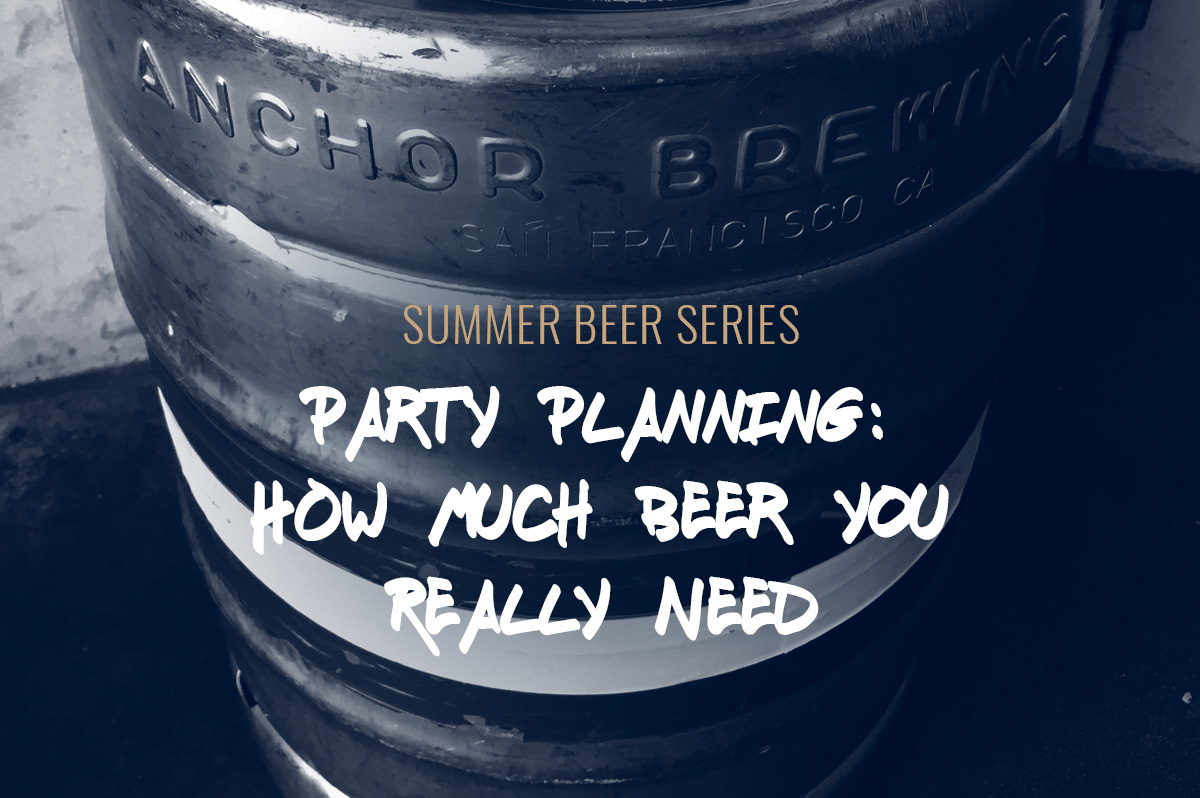 TBF 11: Party Planning? How Much Beer You Really Need