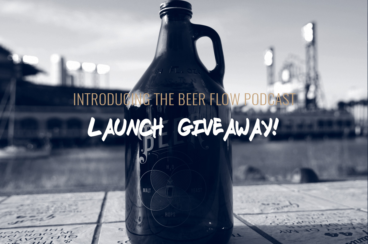 The Beer Flow Podcast – Launch Giveaway!